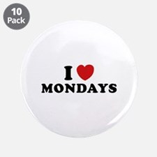"I Love Mondays 3.5"" Button (10 pack)"