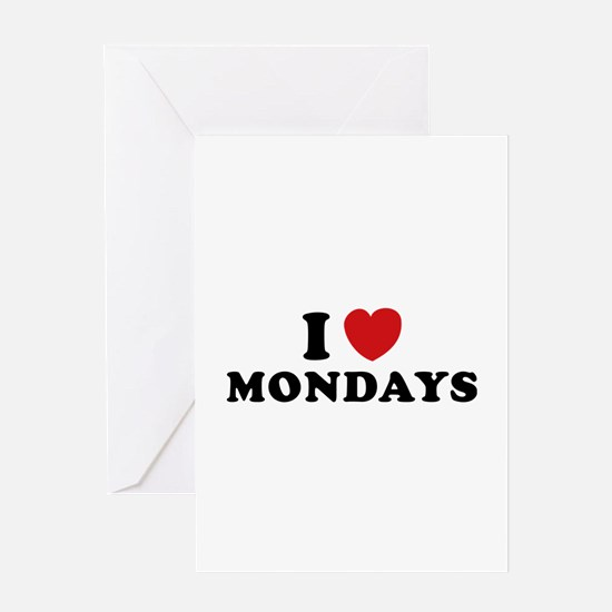 I Love Mondays Greeting Card