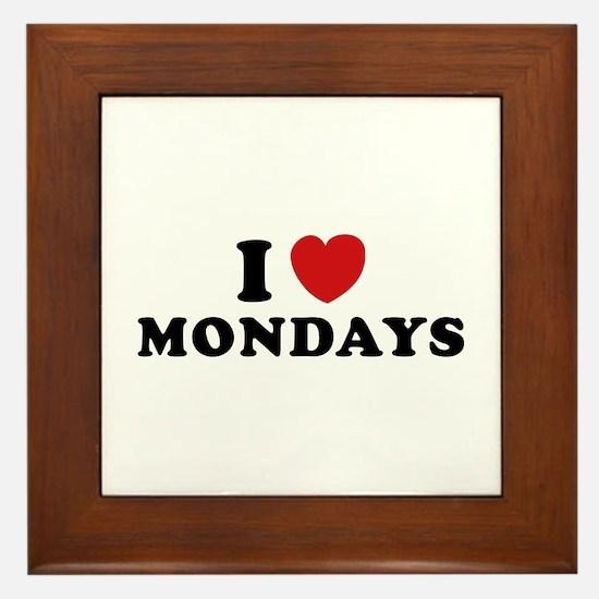 I Love Mondays Framed Tile