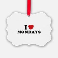 I Love Mondays Ornament