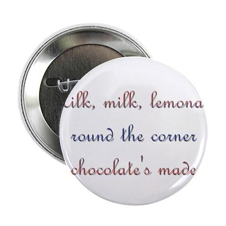 "Milk, Lemonade, Chocolate 2.25"" Button (10 pack)"