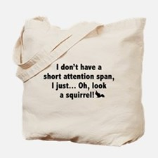 Short Attention Span Tote Bag