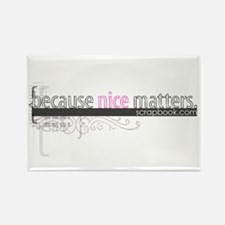"""Nice Matters"" Rectangle Magnet"