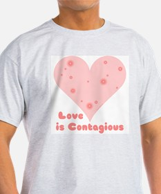 Love is Contagious Ash Grey T-Shirt