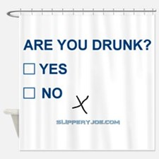 R U Drunk? Yes or No. Shower Curtain