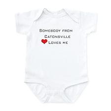 Somebody From Catonsville Loves Me Infant Bodysuit