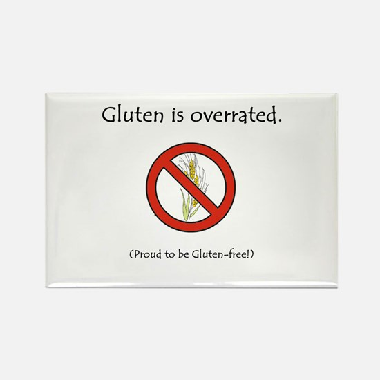 """Gluten is overrated."" Rectangle Magnet"