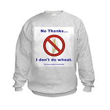 """""""No Wheat"""" Sweatshirt"""