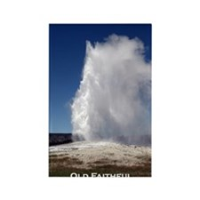Yellowstone Natl Park - Old Faith Rectangle Magnet