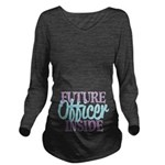 Future Officer Inside Long Sleeve Maternity T-Shir