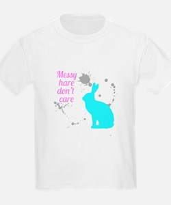 Messy hare don't care T-Shirt