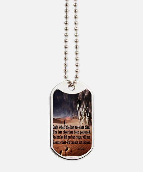 Can't Eat Money Dog Tags