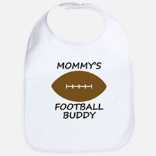 Mommys Football Buddy Bib