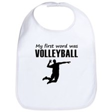 My First Word Was Volleyball Bib