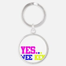 Yes, we can! Yes, Weekend! Round Keychain