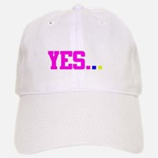 Yes, we can! Yes, Weekend! Baseball Baseball Cap