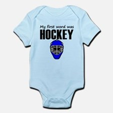 My First Word Was Hockey Body Suit