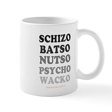 SCHIZO, BATSO, NUTO, PSYCHO, WACHO - COMPLETELY O