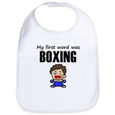 My First Word Was Boxing Bib