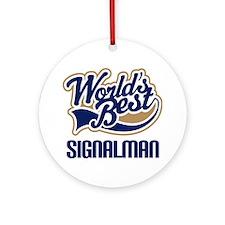 World's Best Signalman Ornament (Round)