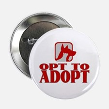 """Opt To Adopt (red) 2.25"""" Button (10 pack)"""