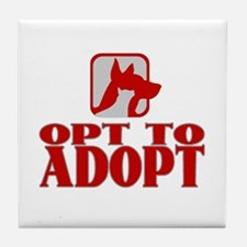 Opt To Adopt (red) Tile Coaster