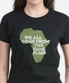 We Come From the Same Place Tee