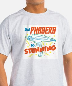 Set Phasers To Stunning T-Shirt