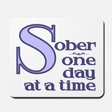 Sober One Day At A Time Mousepad