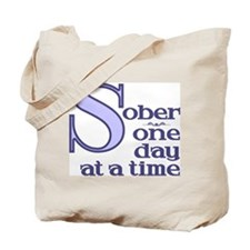 Sober One Day At A Time Tote Bag
