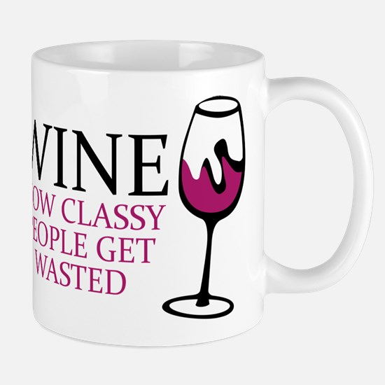 Wine Classy People Mugs