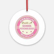Premium quality School psychologist Ornament (Roun