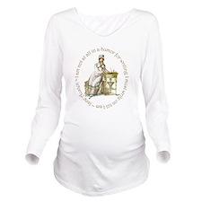 Jane Austen Writing Long Sleeve Maternity T-Shirt