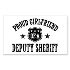 Proud Girlfriend of a Deputy Sheriff Decal