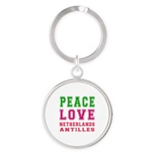 Peace Love Netherlands Antilles Round Keychain