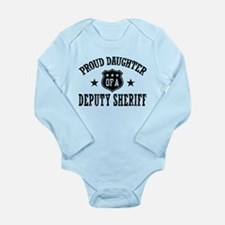 Proud Daughter of a Deputy Sheriff Long Sleeve Inf