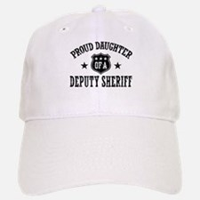 Proud Daughter of a Deputy Sheriff Baseball Baseball Cap