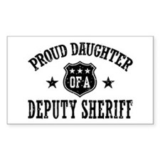 Proud Daughter of a Deputy Sheriff Decal