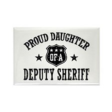 Proud Daughter of a Deputy Sheriff Rectangle Magne