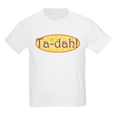 Ta-dah! Kids T-Shirt