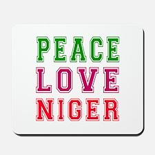 Peace Love Niger Mousepad