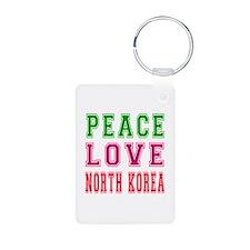 Peace Love North Korea Keychains