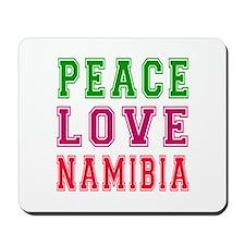 Peace Love Namibia Mousepad