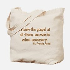 Preachthegospelwordsbrowntext1.png Tote Bag