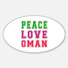 Peace Love Oman Decal