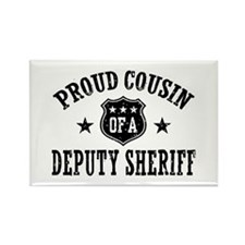 Proud Cousin of a Deputy Sheriff Rectangle Magnet