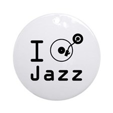 I Play jazz I play jazz / I love ja Round Ornament