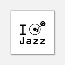 "I Play jazz I play jazz / I Square Sticker 3"" x 3"""