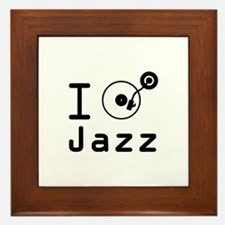 I Play jazz I play jazz / I love jazz  Framed Tile