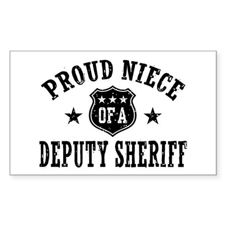 Proud Niece of a Deputy Sheriff Sticker (Rectangle